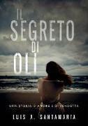Cover-Bild zu eBook Il segreto di Oli (Saga di Oli, #1)