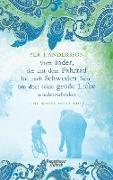 Cover-Bild zu eBook Vom Inder, der mit dem Fahrrad bis nach Schweden fuhr um dort seine große Liebe wiederzufinden