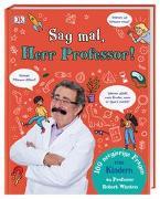 Cover-Bild zu Sag mal, Herr Professor!
