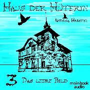 Cover-Bild zu eBook Haus der Hüterin: Das leere Bild