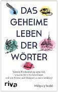 Cover-Bild zu Das geheime Leben der Wörter von Seidel, Wolfgang