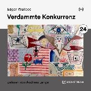 Cover-Bild zu Verdammte Konkurrenz (Audio Download) von Wallace, Edgar