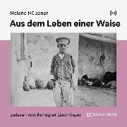 Cover-Bild zu Aus dem Leben einer Waise (Audio Download) von Hübener, Helene