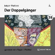 Cover-Bild zu Der Doppelgänger (Audio Download) von Wallace, Edgar