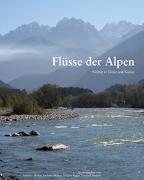 Cover-Bild zu Flüsse der Alpen von Muhar, Susanne (Hrsg.)
