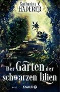 Cover-Bild zu Der Garten der schwarzen Lilien (eBook) von Haderer, Katharina V.