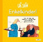 Cover-Bild zu Enkelkinder! von Stein, Uli