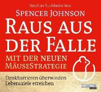 Cover-Bild zu Raus aus der Falle mit der neuen Mäusestrategie von Johnson, Spencer