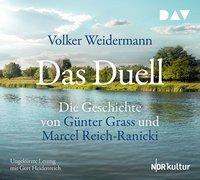 Cover-Bild zu Das Duell. Die Geschichte von Günter Grass und Marcel Reich-Ranicki von Weidermann, Volker