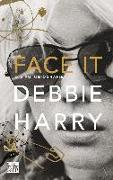 Cover-Bild zu Face it von Harry, Debbie