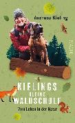 Cover-Bild zu Kielings kleine Waldschule von Kieling, Andreas