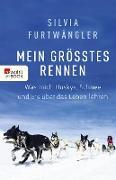 Cover-Bild zu Mein größtes Rennen (eBook) von Furtwängler, Silvia