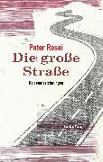 Cover-Bild zu Die große Straße (eBook) von Rosei, Peter