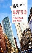 Cover-Bild zu Gebrauchsanweisung für Frankfurt am Main (eBook) von Kleis, Constanze