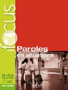 Cover-Bild zu FOCUS Paroles en situations. Mit MP3 CD