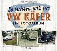 Cover-Bild zu So fuhren wir im VW Käfer