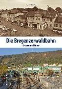 Cover-Bild zu Die Bregenzerwaldbahn