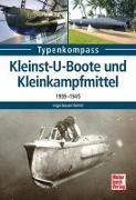 Cover-Bild zu Kleinst-U-Boote und Kleinkampfmittel