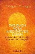 Cover-Bild zu Trungpa, Chögyam: Das Buch vom meditativen Leben