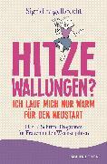 Cover-Bild zu Engelbrecht, Sigrid: Hitzewallungen? Ich lauf mich nur warm für den Neustart