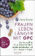 Cover-Bild zu Simons, Anne: Frauen leben länger mit OPC