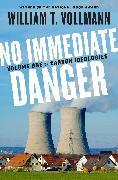 Cover-Bild zu Vollmann, William T.: No Immediate Danger