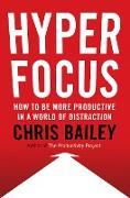 Cover-Bild zu Bailey, Chris: Hyperfocus