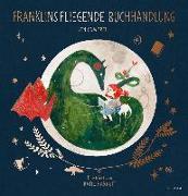 Cover-Bild zu Franklins fliegende Buchhandlung von Campbell, Jen