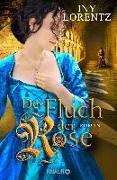 Cover-Bild zu Der Fluch der Rose von Lorentz, Iny