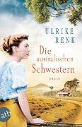 Cover-Bild zu Die australischen Schwestern von Renk, Ulrike