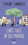 Cover-Bild zu Eines Tages in der Provence von Lambert, Karine