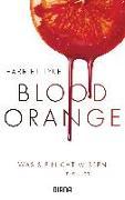 Cover-Bild zu Blood Orange - Was sie nicht wissen von Tyce, Harriet