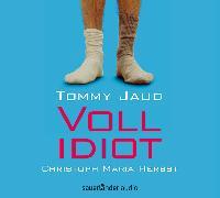 Cover-Bild zu Vollidiot von Jaud, Tommy