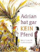 Cover-Bild zu Adrian hat gar kein Pferd von Campbell, Marcy