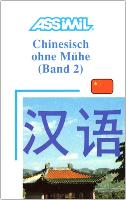 Cover-Bild zu Chinesisch ohne Mühe 2. B2-C1