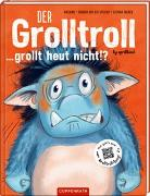 Cover-Bild zu Der Grolltroll ... grollt heut nicht!? (Bd. 2) von van den Speulhof, Barbara
