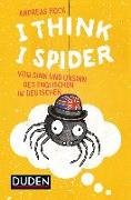 Cover-Bild zu I Think I Spider von Hock, Andreas