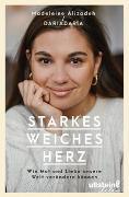 Cover-Bild zu Starkes weiches Herz von Alizadeh (DariaDaria), Madeleine