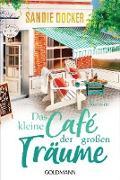 Cover-Bild zu Das kleine Café der großen Träume (eBook) von Docker, Sandie