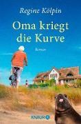 Cover-Bild zu Oma kriegt die Kurve (eBook) von Kölpin, Regine