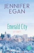 Cover-Bild zu Emerald City (eBook) von Egan, Jennifer
