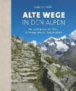 Cover-Bild zu Alte Wege in den Alpen von Hüsler, Eugen E.
