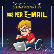 Cover-Bild zu eBook Die Datendetektive - SOS per E-Mail