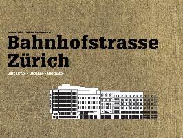 Cover-Bild zu Tingler, Philipp: Bahnhofstrasse Zu?rich