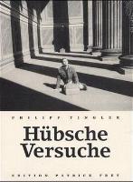 Cover-Bild zu Tingler, Philipp: Hübsche Versuche
