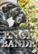 Cover-Bild zu Conny, Reinhard: Enge Bande (eBook)