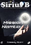 Cover-Bild zu Starr, Cassidy: Sirius B - Abenteuer in neuen Welten und fremden Galaxien (eBook)