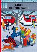 Cover-Bild zu Strebel, Guido (Text von): Globi und die Bahn