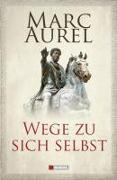 Cover-Bild zu Wege zu sich selbst von Aurel, Marc