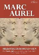 Cover-Bild zu Marc Aurel: Selbstbetrachtungen (eBook) von Aurel, Marc